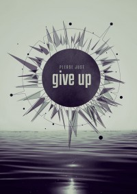 Give Up by Xtean | Inspiration DE