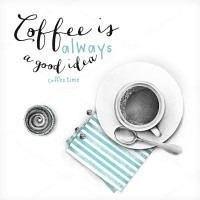 Graphics Product Images ~ Coffee is always… ~ Creative Market