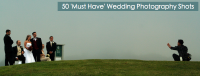 50 'Must Have' Wedding Photography Shots