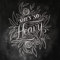 She's so Heavy | Hand Lettering | Inspiration DE