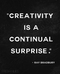 Creativity is a continual surprise. | Inspiration DE