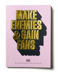 Make Enemies & Gain Fans – Book on