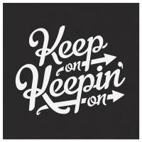 Keep On Keepin On | Inspiration DE