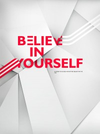 Believe in yourself on