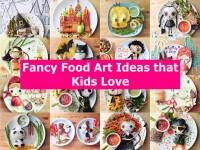 Fancy Food Art Ideas that Kids Love