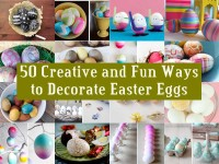 50 Creative and Fun Ways to Decorate Easter Eggs