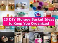 25 DIY Storage Basket Ideas to Keep You Organized