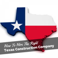 Texas Commercial Construction Company - Hiring The Right One