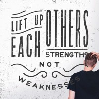 Lift Up Each Others Strengths Not Weaknesses on Inspirationde