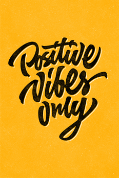 Positive Vibes Only by Sergio Malashenko on Inspirationde
