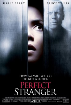 Perfect Stranger: Extra Large Movie Poster Image - Internet Movie Poster Awards Gallery