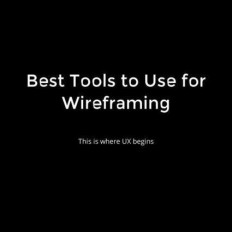 Best Tools to Use for Wireframing | Web Develop...