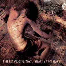 Pyorrhoea - The Eleventh: Thou Shalt be my Slave (2006) » ??????? mp3 ?????? ????????? ??? ???????????.