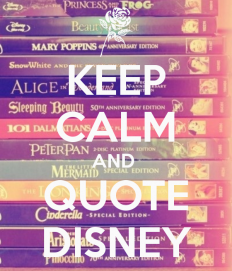 keep-calm-and-quote-disney-1.png (600×700)