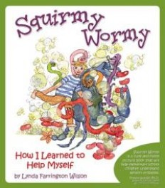 Squirmy Wormy: How I Learned to Help Myself [Paperback]-The Sensory Ki...