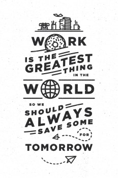 Work is the greatest on Inspirationde