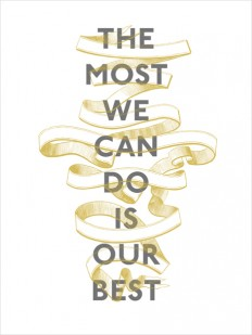 The Most We Can Do Is Our Best - Fonts In Use