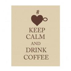 Keep Calm and Drink Coffee keep calm art keep calm by gonulk