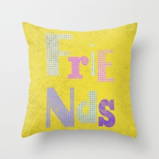 FRIENDS Throw Pillow by Metron | Society6