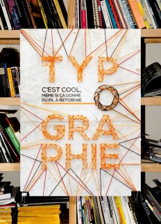 "Production of a poster on ""Typography is …"". Made with wool and nails. on Inspirationde"