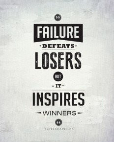 Failure defeats losers, but it inspires winners. – Success Quotes on Inspirationde