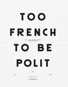 Too French To Be Polit Poster on Inspirationde