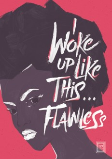 Woke Up Like This – Flawless on Inspirationde