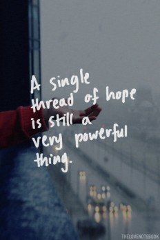 A Single Thread of Hope Is Still a Very Powerful Thing on Inspirationde