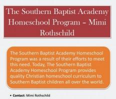 Mimi Rothschild & Academy: The Southern Baptist Academy Homeschool Program – Mimi Rothschild