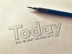 Today Will Be What You Make of It by Sean McCabe