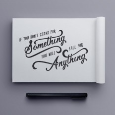 """Stand for Something"" hand drawn typography quote by Jenna Bresnahan on Inspirationde"