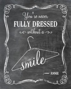 You're Never Fully Dressed Without A Smile - Lyrics From Annie - Vertical Print - Choose Chalkboard Look Print or Kraft Look Print