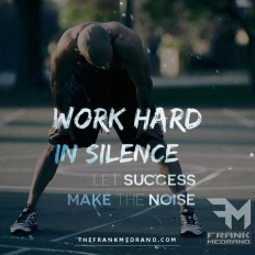 Work Hard in Silence, Let Success Make The Noise on Inspirationde