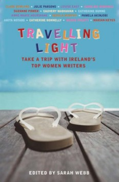 Travelling Light | Sarah Webb : Irish Author - Writer of Popular Fiction and Children's Books