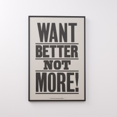 Want Better Not More Print | Art | Accessories
