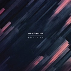 Angus MacRae – Awake EP on