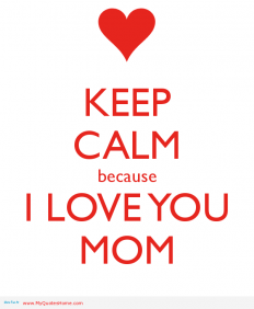 i love you quotes for mother very sweet | DemiPix