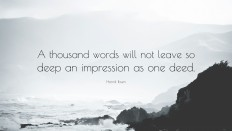 "Henrik Ibsen Quote: ""A thousand words will not leave so deep an impression as one deed."" (14 wallpapers) - Quotefancy"