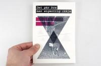 Designspiration — –Det går bra–fanzine : Mikael Fløysand