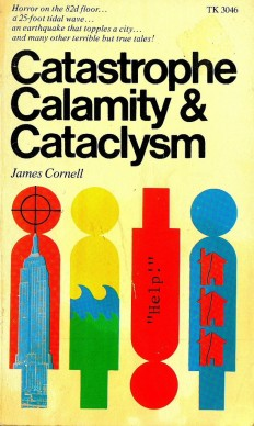Flickr Photo Download: 'Catastrophe, Calamity and Cataclysm' - James Cornell