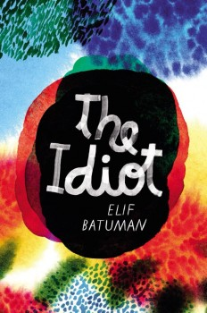 The Idiot by Elif Batuman on Inspirationde
