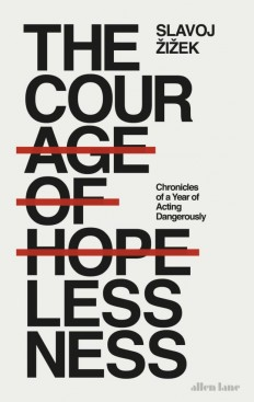 The Courage of Hopelessness by Slavoj Zizek on Inspirationde