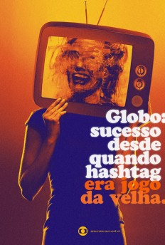 TV Globo: success since when hashtag was tic-tac-toe. on Inspirationde