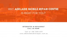 Why Adelaide Mobile Phone Repair Centre is right for you? | Adelaide Mobile Phone Repair Centre
