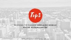Top 3 Reasons to Choose Adelaide Mobile Phone Repair Centre | Adelaide Mobile Phone Repair Centre