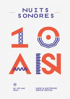 Nuits sonores festival. Lyon, 2012 on Inspirationde
