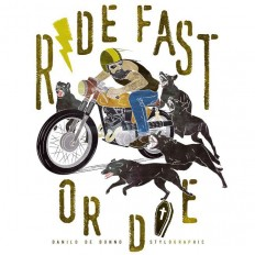 Ride Fast or Die on Inspirationde