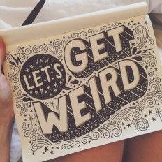 Let's get weird ???? on Inspirationde