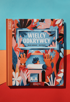 """WIELCY ODKRYWCY"" book illustrations on Inspirationde"