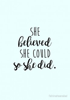 """""""she believed she could so she did"""" Art Prints by fahimahsarebel 